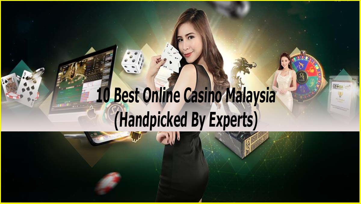 Top 10 Best Online Casino Malaysia Review