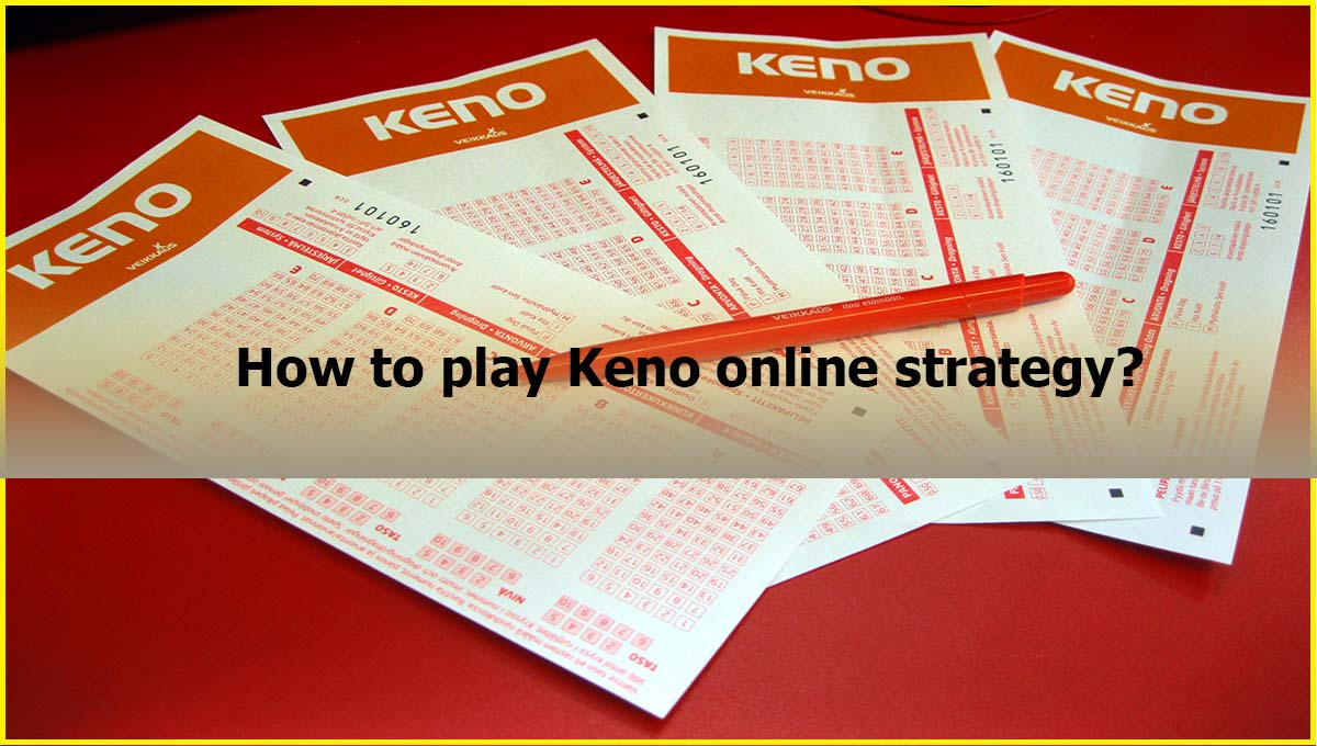 How to play Keno online strategy Malaysia