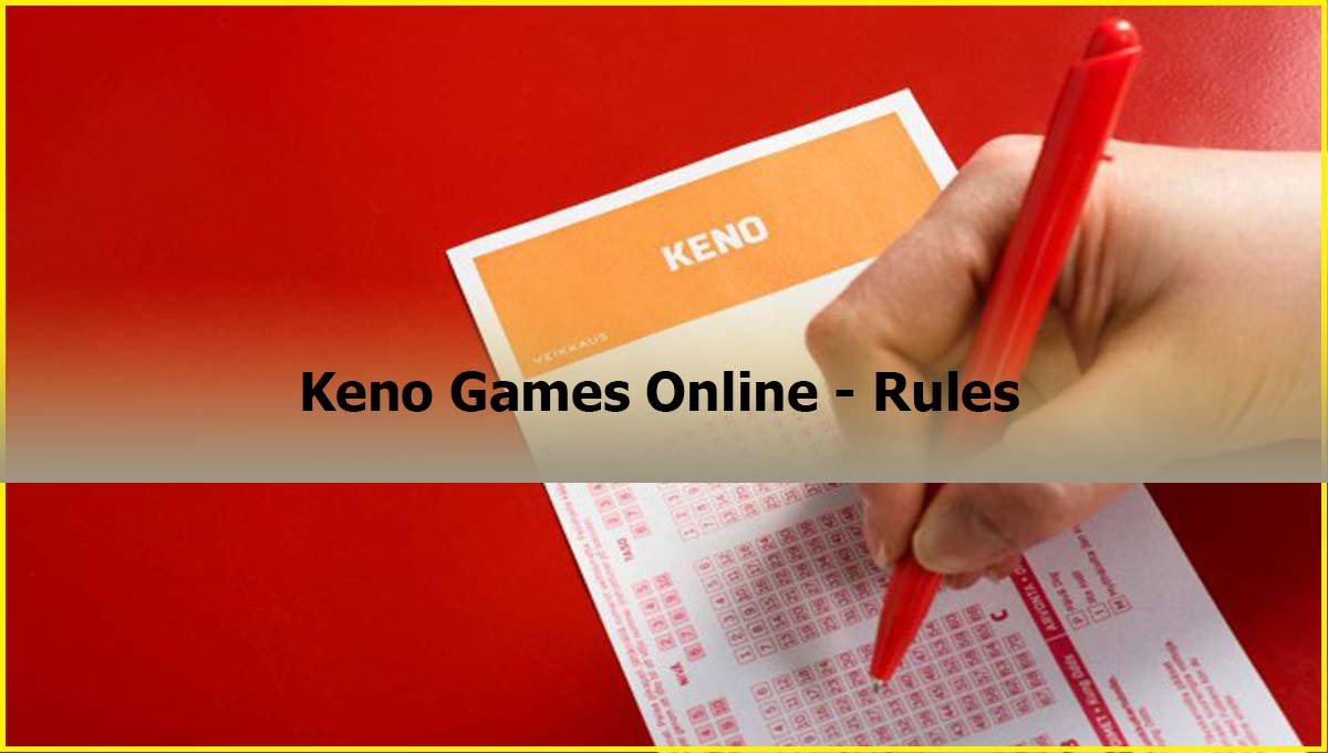 Keno Games Online Rules Malaysia